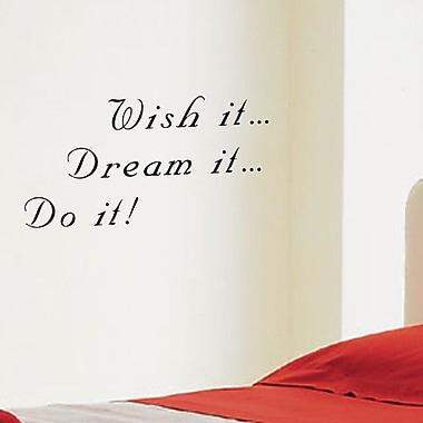 Pop Decors Wish It...Dream It..Do It Wall Decal