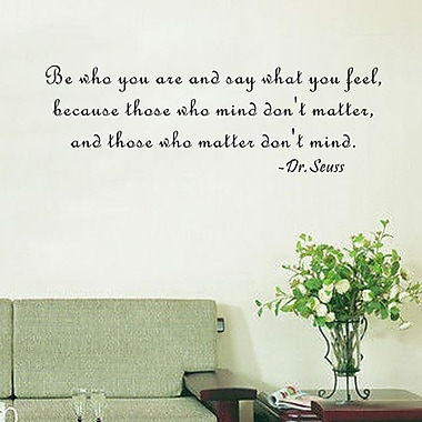 Pop Decors Be Who You Are and Say What You Feel- Dr.Seuss Wall Decal