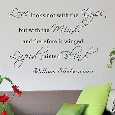 Pop Decors Love looks not w/ the Eyes- William Shakespeare Wall Decal