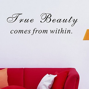 Pop Decors True Beauty comes from Within Wall Decal