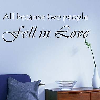 Pop Decors All Because Two People Fell in Love Wall Decal