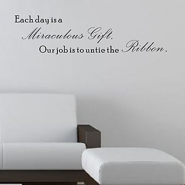 Pop Decors Each Day is Miraculous Gift Wall Decal
