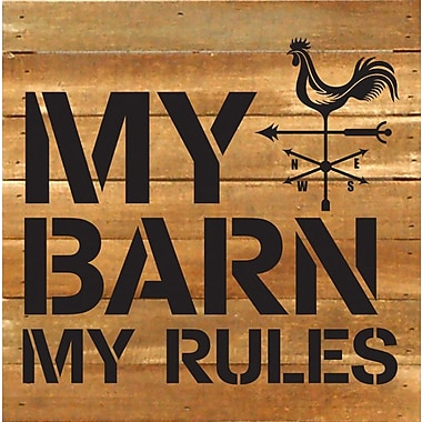 Artistic Reflections My Barn My Rules Textual Art Plaque