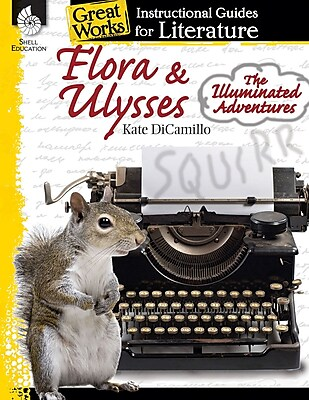 Flora & Ulysses: The Illuminated Adventures: An Instructional Guide for Literature, Paperback (40111)