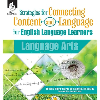 Strategies for Connecting Content and Language for English Language Learners in Language Arts, Paperback (51202)