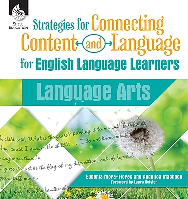 Shell Education Strategies for Connecting Content and Language for English Language Learners in Language Arts, Paperback