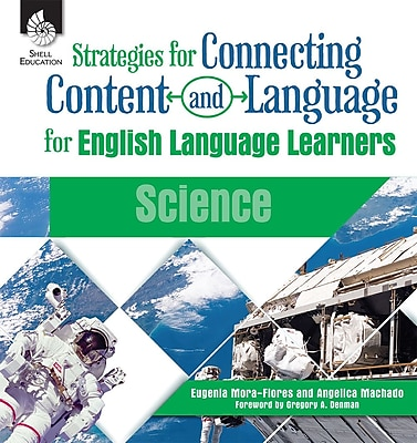 Strategies for Connecting Content and Language for English Language Learners in Science, Paperback (51204)