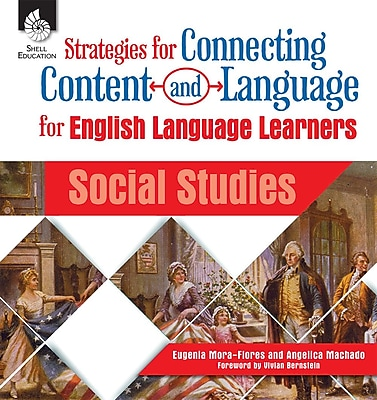 Strategies for Connecting Content and Language for English Language Learners in Social Studies, Paperback (51205)