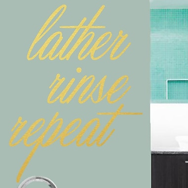 SweetumsWallDecals Lather Rinse Repeat Wall Decal; Gold