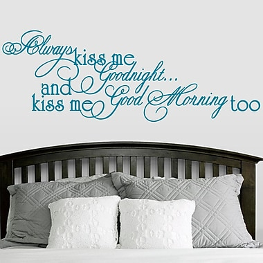 SweetumsWallDecals Always Kiss Me Good Morning Too Wall Decal; Teal