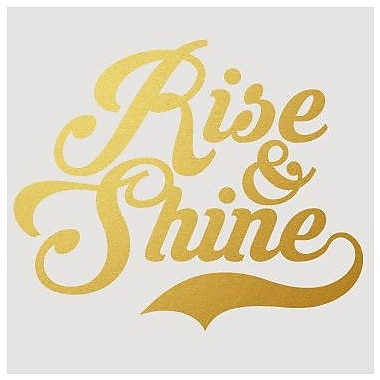 SweetumsWallDecals Rise And Shine Wall Decal; Gold