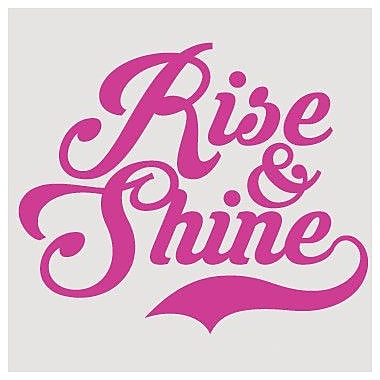SweetumsWallDecals Rise And Shine Wall Decal; Hot Pink