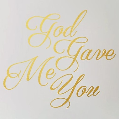 SweetumsWallDecals God Gave Me You Wall Decal; Gold