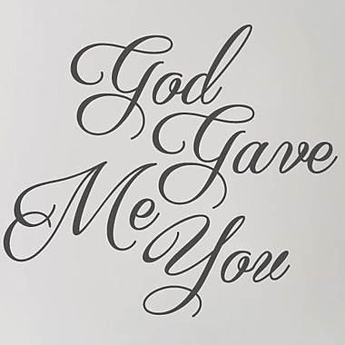 SweetumsWallDecals God Gave Me You Wall Decal; Dark Gray