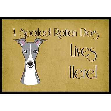 Caroline's Treasures Italian Greyhound Spoiled Dog Lives Here Doormat; 1'6'' x 2'3''