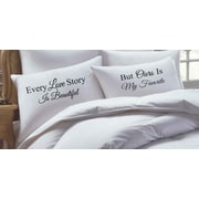 RK Grace 2 Piece Every Love Story Is Beautiful but Ours Is My Favorite, His Hers Pillowcase Set