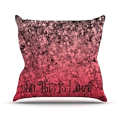 KESS InHouse So This Is Love Outdoor Throw Pillow