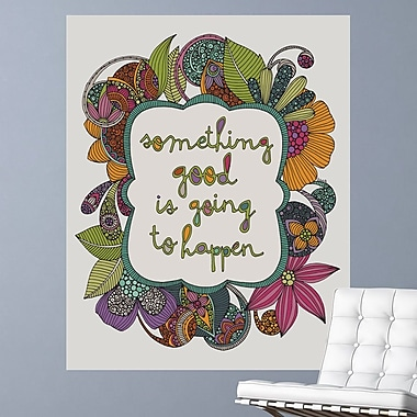 My Wonderful Walls Something Good is Going to Happen by Valentina Harper Wall Decal; Medium