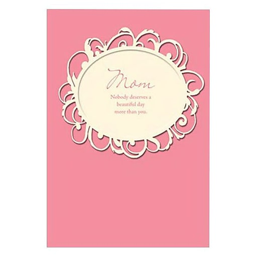 Hallmark Birthday Greeting Card Mom Nobody Deserves A Beautiful Day More Than You 0595QUF3150