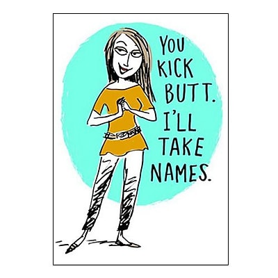 Hallmark Care and Concern Greeting Card, You Kick Butt. I'll Take Names (0349ZZF1010)