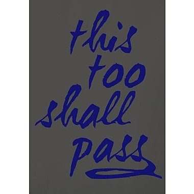 SweetumsWallDecals This Too Shall Pass Wall Decal; Navy