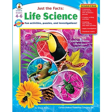 eBook: Carson-Dellosa 104136-EB Just the Facts: Life Science, Grade 4 - 6