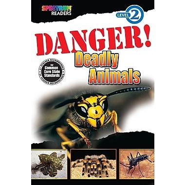 eBook: Spectrum 704334-EB Danger! Deadly Animals, Grade K - 1