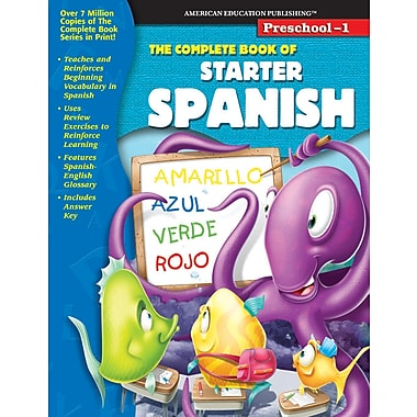 eBook: American Education Publishing 0769652794-EB The Complete Book of Starter Spanish, Grade Preschool - 1