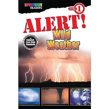 Livre numérique : Spectrum 704325-EB Alert! Wild Weather, prématernelle à 1re année