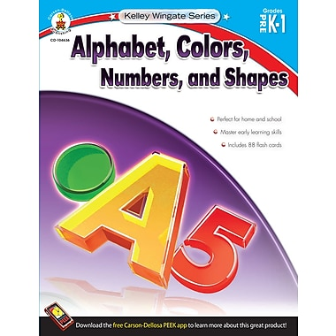 eBook: Carson-Dellosa 104636-EB Alphabet, Colors, Numbers, and Shapes, Grade PK - 1