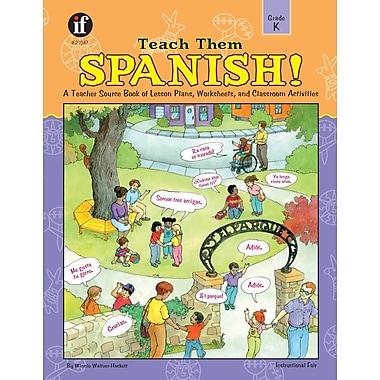 eBook: Instructional Fair 0742401952-EB Teach Them Spanish!, Grade K
