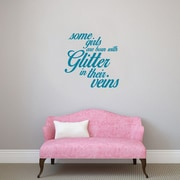 SweetumsWallDecals 3 Piece Some Girls are Born w/ Glitter Girls Wall Decal Set; Teal