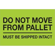 "Tape Logic® Labels, ""Do Not Move From Pallet"", 4"" x 6"", Fluorescent Green, 500/Roll (DL1331)"