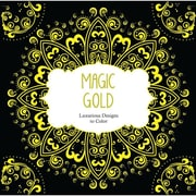 "Barron's Educational Series ""Magic Gold: Luxurious Designs to Color"" Paperback Book"