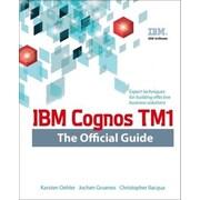 IBM Cognos TM1 the Official Guide, Paperback (9780071765695)