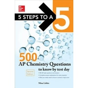 5 Steps to a 5 500 AP Chemistry Questions to Know by Test Day, 2nd Edition, 0002, Paperback (9780071848589)