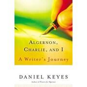 Algernon, Charlie, and I: A Writer's Journey, Paperback (9780156029995)