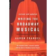 Writing the Broadway Musical, Paperback (9780306809439)