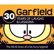 Garfield 30 Years of Laughs & Lasagna: The Life & Times of a Fat, Furry Legend!, Hardcover (9780345503794)