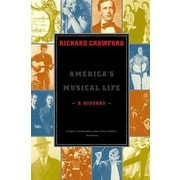 America's Musical Life: A History, Paperback (9780393327267)