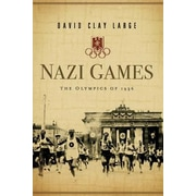 Nazi Games: The Olympics of 1936, Paperback (9780393349702)