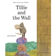 Tillie and the Wall, Hardcover (9780394821559)