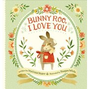 Bunny Roo, I Love You, Hardcover (9780399167423)