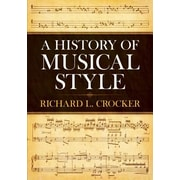 A History of Musical Style, Paperback (9780486250298)