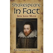 Shakespeare, in Fact, Paperback (9780486490274)