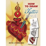 How to Draw Tattoo Style, Paperback (9780486796789)
