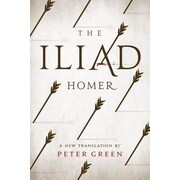 The Iliad: A New Translation by Peter Green, Hardcover (9780520281417)