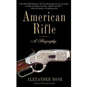 American Rifle: A Biography, Paperback (9780553384383)
