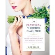 A Practical Wedding Planner: A Step-By-Step Guide to Creating the Wedding You Want, Paperback (9780738218427)