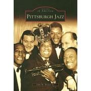 Pittsburgh Jazz, Paperback (9780738549804)